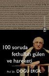 100 Soruda Fethullah Gulen ve Hareketi